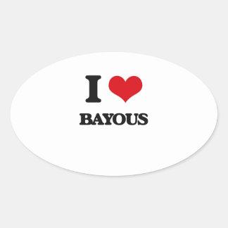 I Love Bayous Oval Sticker