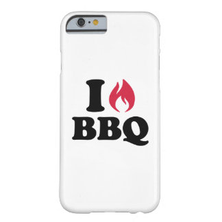 I love BBQ Barely There iPhone 6 Case