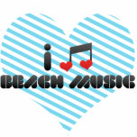 I Love Beach Music Acrylic Cut Outs