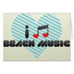I Love Beach Music Greeting Card