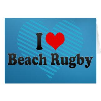 I love Beach Rugby Greeting Card