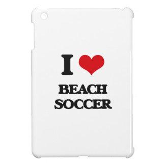 I Love Beach Soccer Cover For The iPad Mini