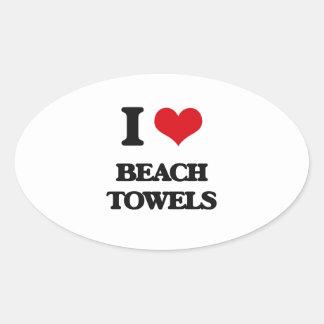 I Love Beach Towels Oval Sticker