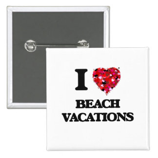 I Love Beach Vacations 2 Inch Square Button