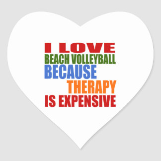 I Love Beach Volleyball Because Therapy Is Expensi Heart Sticker