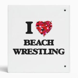 I Love Beach Wrestling 3 Ring Binders