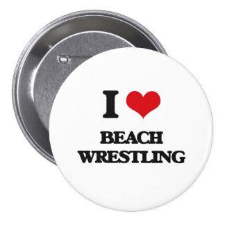I Love Beach Wrestling Button