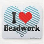I Love Beadwork Mouse Pad