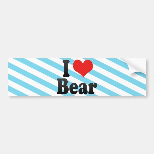 I Love Bear Bumper Sticker