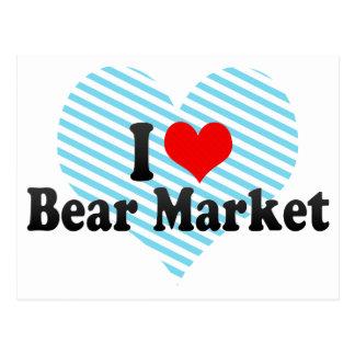 I Love Bear Market Postcard