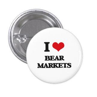 I Love Bear Markets Pinback Buttons