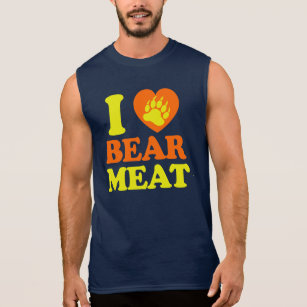 I LOVE BEAR MEAT. SLEEVELESS SHIRT
