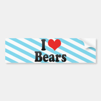 I Love Bears Bumper Sticker