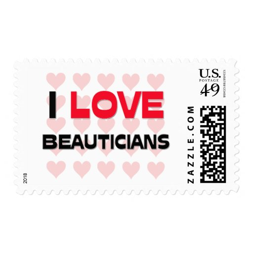 I LOVE BEAUTICIANS POSTAGE STAMPS