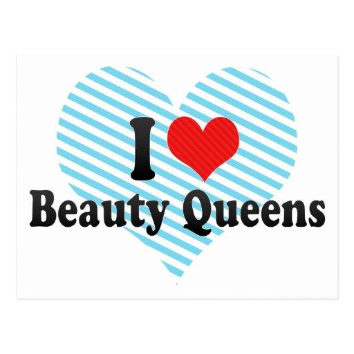 I Love Beauty Queens Postcard