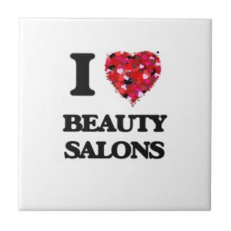 I Love Beauty Salons Small Square Tile