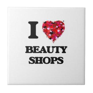 I Love Beauty Shops Small Square Tile