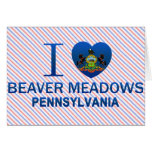 I Love Beaver Meadows, PA Greeting Cards