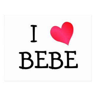 I Love Bebe Post Card