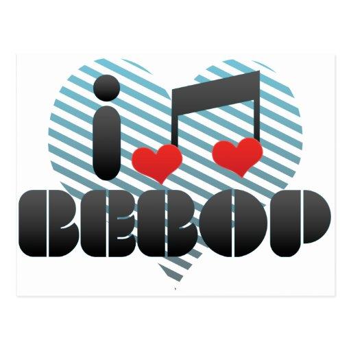 I Love Bebop Post Card
