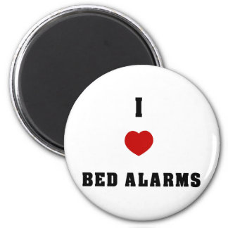 I Love Bed Alarms 2 Inch Round Magnet
