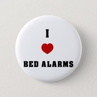 I Love Bed Alarms Button