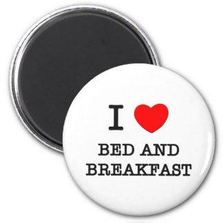 I Love Bed And Breakfast Fridge Magnet