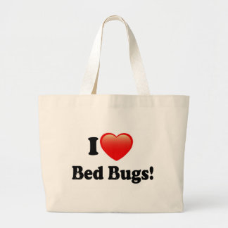 I love Bed Bugs Large Tote Bag