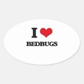 I Love Bedbugs Oval Sticker
