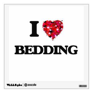 I Love Bedding Wall Stickers