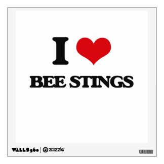 I love Bee Stings Wall Decals
