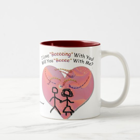 "I Love ""Beeeeing"" With You! Two-Tone Coffee Mug"