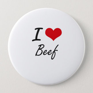 I Love Beef Artistic Design Pinback Button