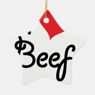 I Love Beef Ceramic Ornament