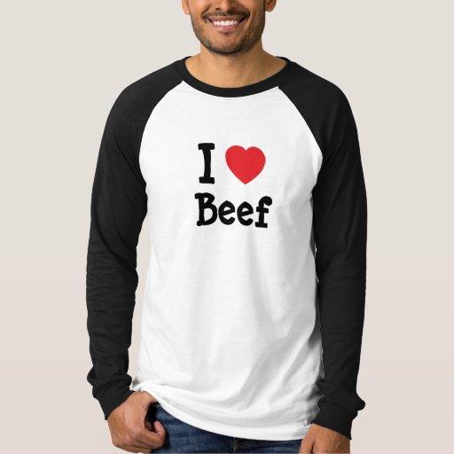 I love Beef heart T-Shirt