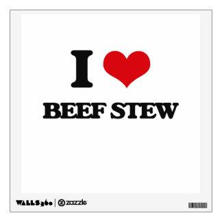 I love Beef Stew Room Sticker