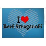 I Love Beef Stroganoff Cards
