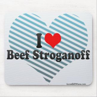 I Love Beef Stroganoff Mouse Pad