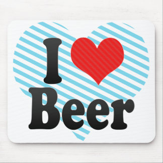 I Love Beer Mouse Pad