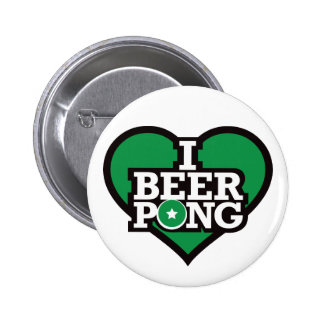 I Love Beer Pong - Green Pinback Buttons