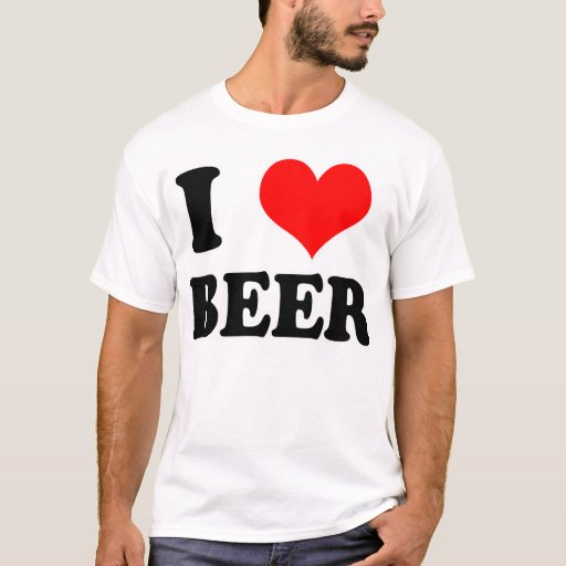 I love beer t shirt zazzle for I love beer t shirt