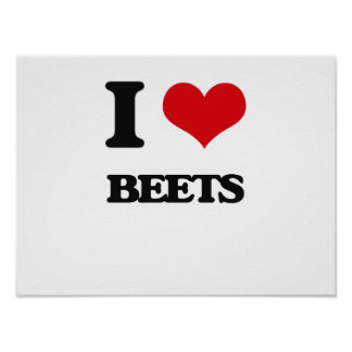 I Love Beets Poster