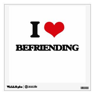 I Love Befriending Wall Graphic