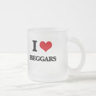 I Love Beggars 10 Oz Frosted Glass Coffee Mug