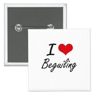 I Love Beguiling Artistic Design 2 Inch Square Button