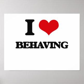 I Love Behaving Poster
