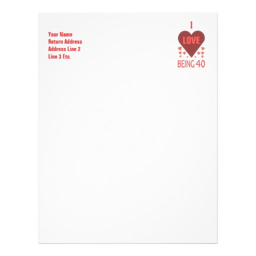 I Love Being 40 Years Old Letterhead