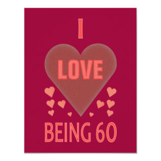 I Love Being 60 Card