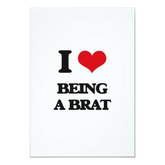 "I Love Being A Brat 3.5"" X 5"" Invitation Card"