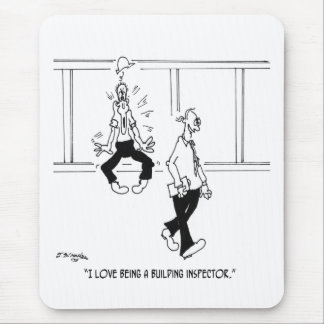 I Love Being a Building Inspector Mouse Pad